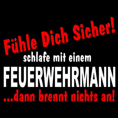 GR 1529-1 Sicher-Mann-Black, Feuerwehr, Sprüche, FUN Shirt