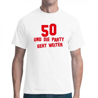 50 Die Party geht weiter