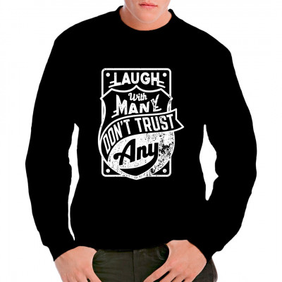 Motto Shirt: Laugh with many