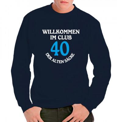 Club der alten Säcke - 40 Jahre