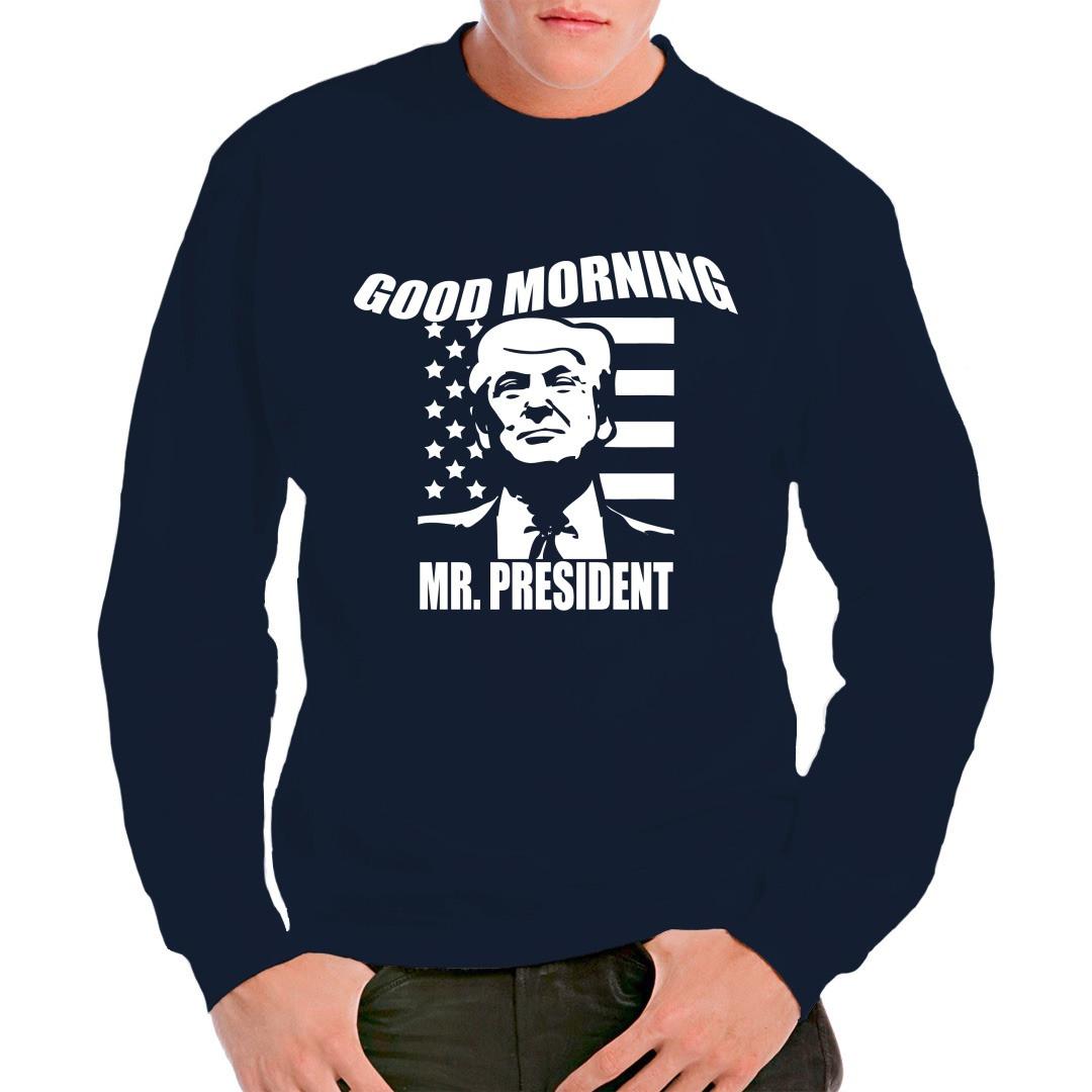 Good Morning Mr President : Good morning mr president t shirt selbst gestalten