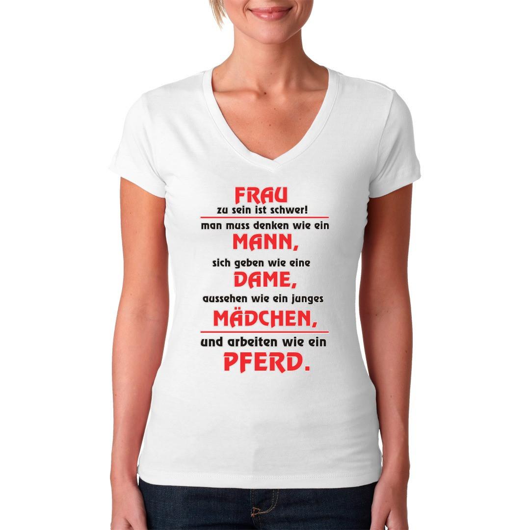 Spruch Shirt Frau zu sein ist schwer T Shirt selbst