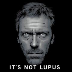 Dr. House - It's not Lupus