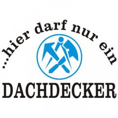 Dachdecker-Hellgrau-Sprüche Arbeit, Beruf, Cooles Motiv