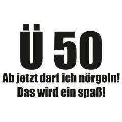 Über 50 - Darf nörgeln!