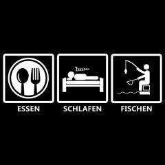 Fun Motiv: Essen - Schlafen - Fischen
