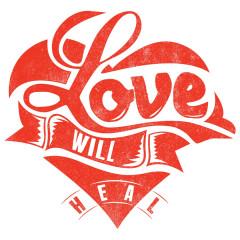 Love will heal