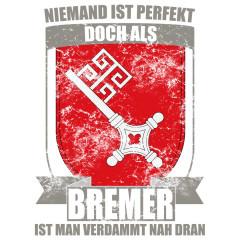Bundesland Shirt: Perfekter Bremer