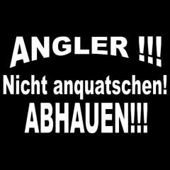 Angler - Nicht anquatschen!