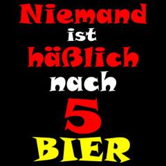 Nach fünf Bier