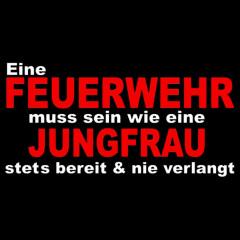 Feuerwehr Jungfrau Spruch