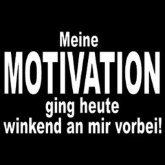 Meine Motivation...