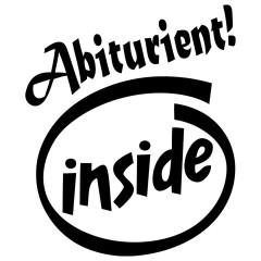 Abiturient(in) Inside!