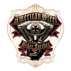 American Steel Biker Forever