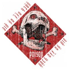 Warnung: Back of or die, Poison Totenschädel