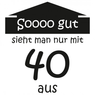 40 Jahre Alter Geburtstag Lustig Fun T Shirt Selbst