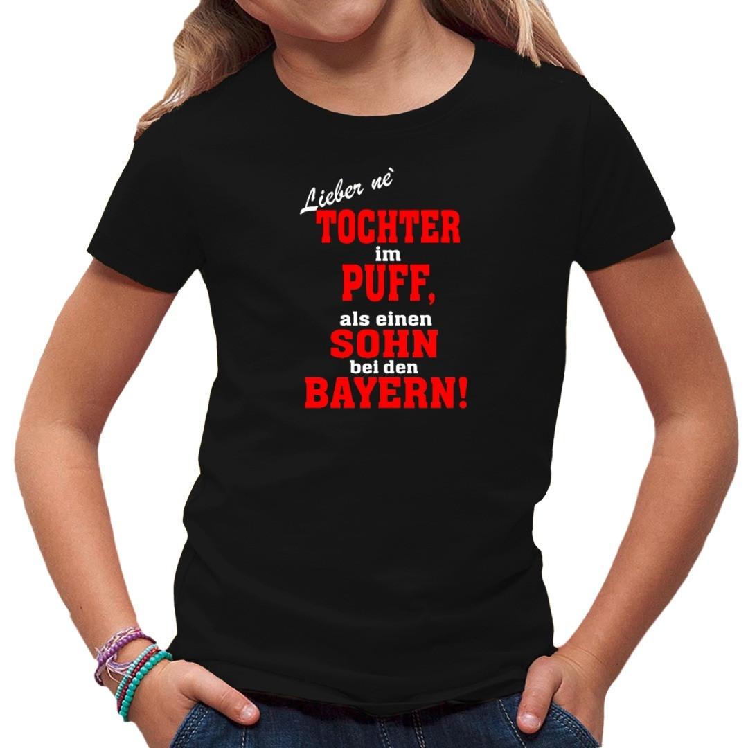 Tochter im Puff, Sohn bei den Bayern - T-Shirt selbst